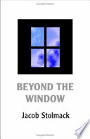 Beyond the Window