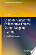 Computer Supported Collaborative Chinese Second Language Learning