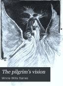 The Pilgrim s Vision