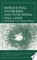 Monoclonal Antibodies and Functional Cell Lines