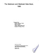 The Medicare And Medicaid Data Book