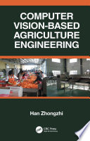 Computer Vision Based Agriculture Engineering Book