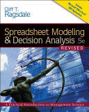 Spreadsheet Modeling   Decision Analysis  A Practical Introduction to Management Science  Revised Book