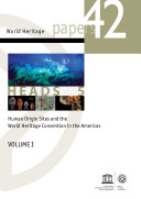 Human origin sites and the World Heritage Convention in the Americas, volume I