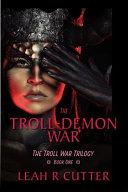 The Troll-Demon War