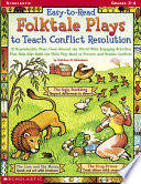 Easy To Read Folktale Plays to Teach Conflict Resolution Book