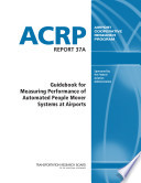 Guidebook for Measuring Performance of Automated People Mover Systems at Airports