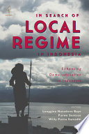 In Search of Local Regime In Indonesia