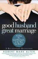 Good Husband  Great Marriage