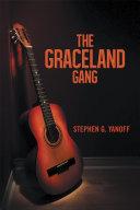 The Graceland Gang