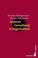Systemic Consultancy in Organisations