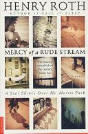 Mercy of a Rude Stream