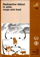 Pdf Radioactive Fallout in Soils, Crops and Food