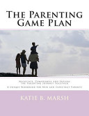 The Parenting Game Plan
