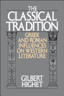 The Classical Tradition   Greek and Roman Influences on Western Literature