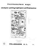 Paléographie maya: Analyses paléographiques préliminaires