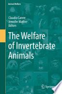 The Welfare of Invertebrate Animals