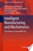 Intelligent Manufacturing and Mechatronics