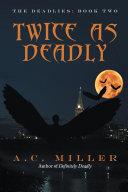 Twice as Deadly [Pdf/ePub] eBook