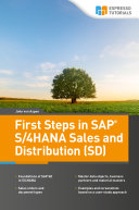 First Steps in SAP   S 4HANA Sales and Distribution  SD