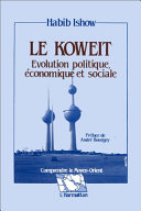 Le Koweit, évolution politique, économique et sociale