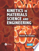 Kinetics in Materials Science and Engineering Book