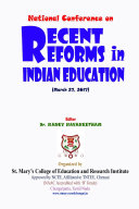 Recent Reforms in Indian Education