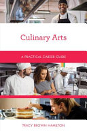 link to Culinary arts : a practical career guide in the TCC library catalog