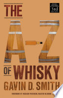 """A-Z of Whisky"" by Gavin D. Smith"