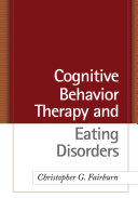 Cognitive Behavior Therapy and Eating Disorders Pdf/ePub eBook