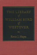 The Library Of William Byrd Of Westover