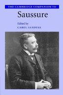 The Cambridge Companion to Saussure
