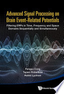 Advanced Signal Processing on Brain Event Related Potentials