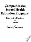 Comprehensive School Health Education Programs