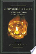 A Physician s Guide to Coping with Death and Dying