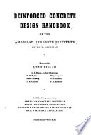 Reinforced Concrete Design Handbook of the American Concrete Institute, Detroit, Michigan, Reported by Committee 317