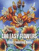100 Easy Flowers