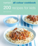 200 Recipes for Kids