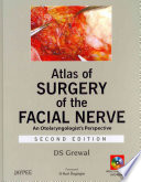 Atlas of Surgery of the Facial Nerve, Second Edition