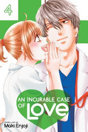 An Incurable Case of Love  Vol  4