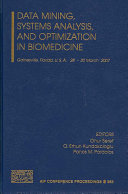 Data Mining  Systems Analysis  and Optimization in Biomedicine
