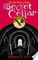 The Red Blazer Girls  The Secret Cellar