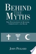 Behind The Myths