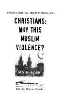 Christians Why This Muslim Violence
