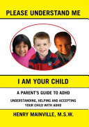 Please Understand Me  I Am Your Child