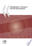 Globalisation  Transport and the Environment Book