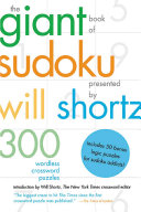 The Giant Book of Sudoku Presented by Will Shortz