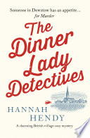 The Dinner Lady Detectives