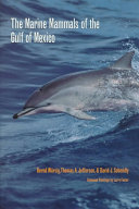The Marine Mammals of the Gulf of Mexico Book