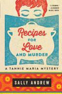 Recipes For Love And Murder Book